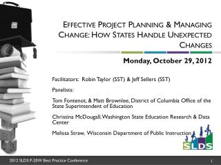 Effective Project Planning & Managing Change: How States Handle Unexpected Changes