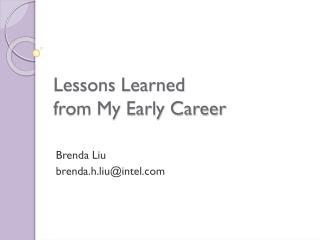 Lessons Learned  from My Early Career