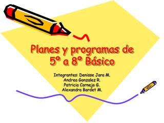 planes y programas de 5  a 8  b sico