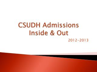 CSUDH Admissions Inside & Out