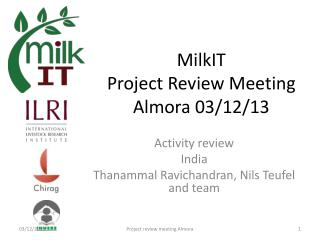 MilkIT Project Review Meeting Almora 03/12/13