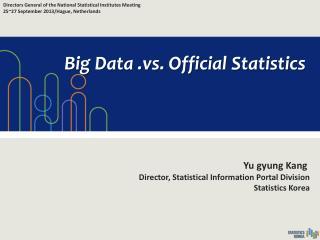 Big Data .vs. Official Statistics