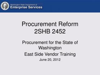 Procurement Reform  2SHB 2452