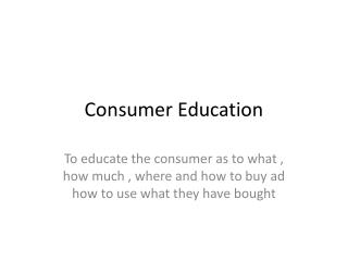 Consumer Education