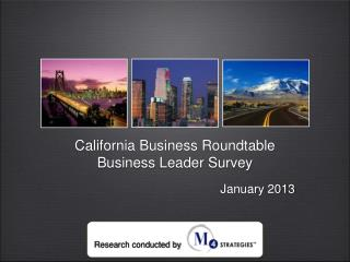 California Business Roundtable Business Leader Survey