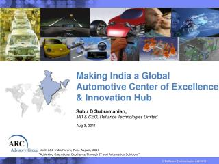 Making India a Global                  Automotive Center of Excellence                & Innovation Hub
