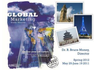 Spring 2012 May 25-June 19 2011
