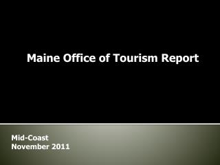 Maine Office of Tourism Report