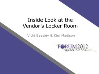 Inside Look at the  Vendor�s Locker Room