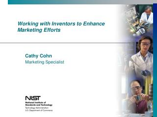 Working with Inventors to Enhance Marketing Efforts