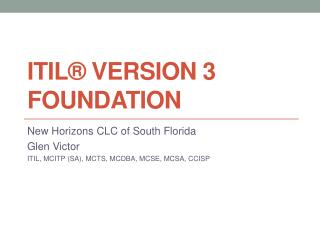 ITIL� Version 3 Foundation