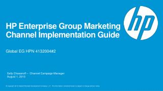 HP Enterprise Group Marketing Channel Implementation Guide