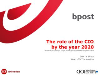 The role of the CIO by the year 2020 Illustrated using a large semi-governmental organisation