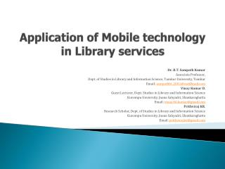 Application of Mobile technology in Library  services