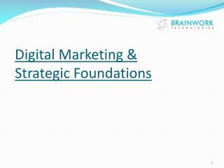 Digital Marketing & Strategic Foundations