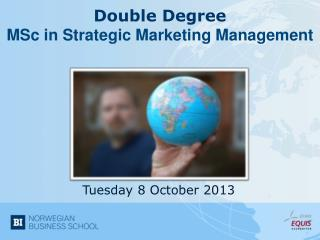 Double  Degree MSc  in  Strategic  Marketing Management