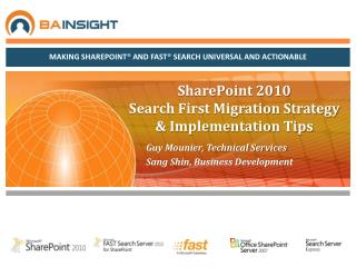 SharePoint 2010  Search First Migration Strategy & Implementation Tips