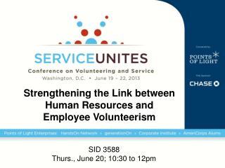 Strengthening the Link between Human Resources and  Employee Volunteerism