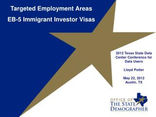 Targeted Employment Areas EB-5 Immigrant Investor Visas