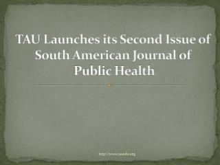 TAU Launches its South American Journal of Public health