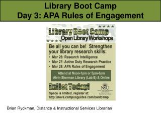 Library Boot Camp Day  3: APA Rules of Engagement