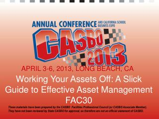 Working Your Assets Off: A Slick  Guide to Effective Asset  Management FAC30