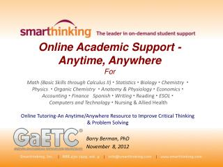 Online Academic Support -                               Anytime, Anywhere  For