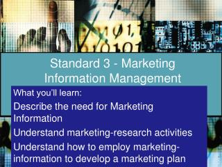 Standard 3 - Marketing Information Management
