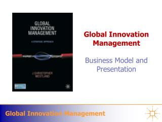 Global Innovation Management Business Model  and Presentation