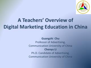 A Teachers� Overview of  Digital Marketing Education in China