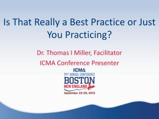 Is That Really a Best Practice or Just You Practicing?