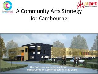 A Community Arts Strategy for  Cambourne