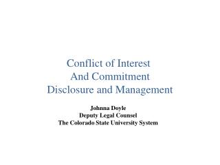 Johnna Doyle Deputy Legal Counsel The Colorado State University System