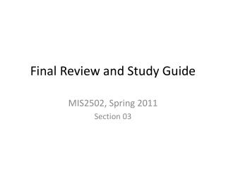 Final Review and Study Guide