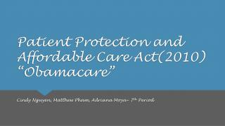 """Patient Protection and Affordable Care Act(2010) """"Obamacare"""""""