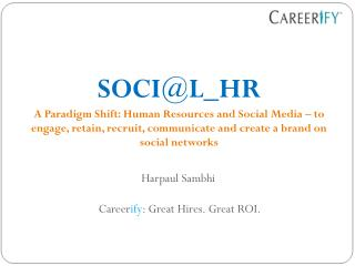 Harpaul Sambhi  Career ify : Great Hires. Great ROI.