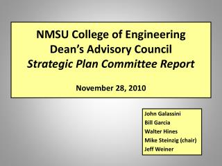 NMSU College of Engineering Dean's Advisory Council Strategic Plan Committee Report November 28, 2010