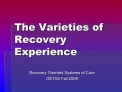 the varieties of recovery experience