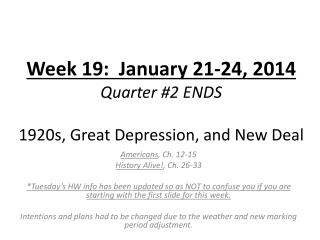 Week 19:  January 21-24, 2014 Quarter #2 ENDS 1920s, Great Depression, and New Deal