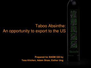 Taboo  Absinthe: An  opportunity to export to the US