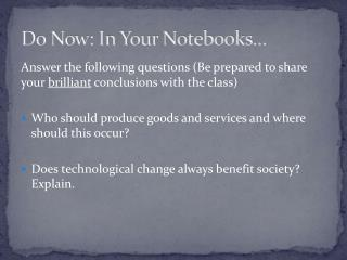 Do Now: In Your Notebooks…