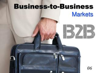 Business-to-Business Markets