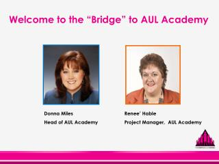 "Welcome to the ""Bridge"" to AUL Academy"