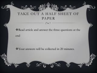 Take out a half sheet of paper