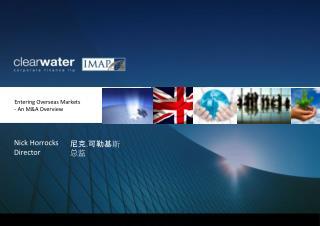 Entering Overseas Markets - An M&A Overview