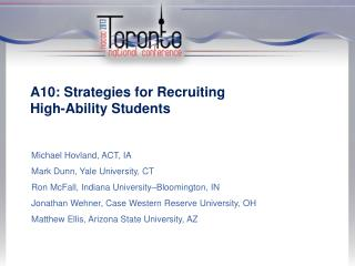 A10: Strategies for Recruiting  High-Ability  Students