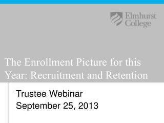 Trustee Webinar September 25, 2013