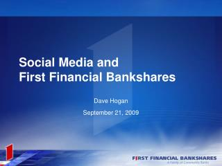 Social Media and First Financial Bankshares