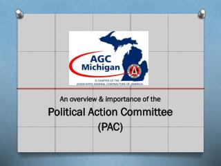 An overview & importance of the Political  Action  Committee (PAC)