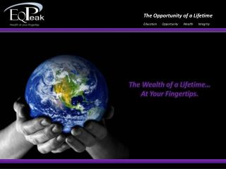 Education       Opportunity       Wealth       Integrity